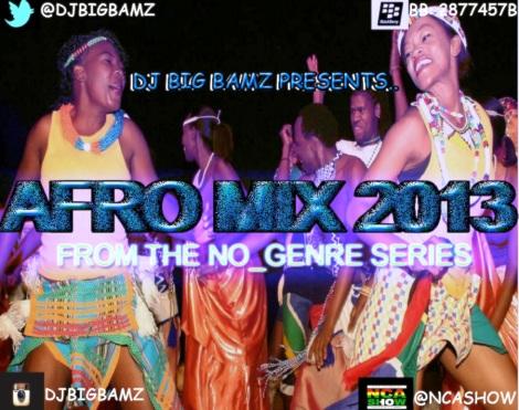 Dj Big Bamz afromix 2013
